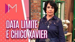 Data Limite | Previsões de Chico Xavier - Mulheres (20/05/19)