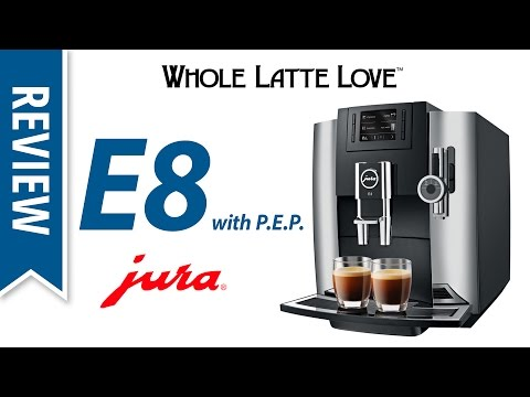 Review: Jura E8 Espresso Machine with PEP