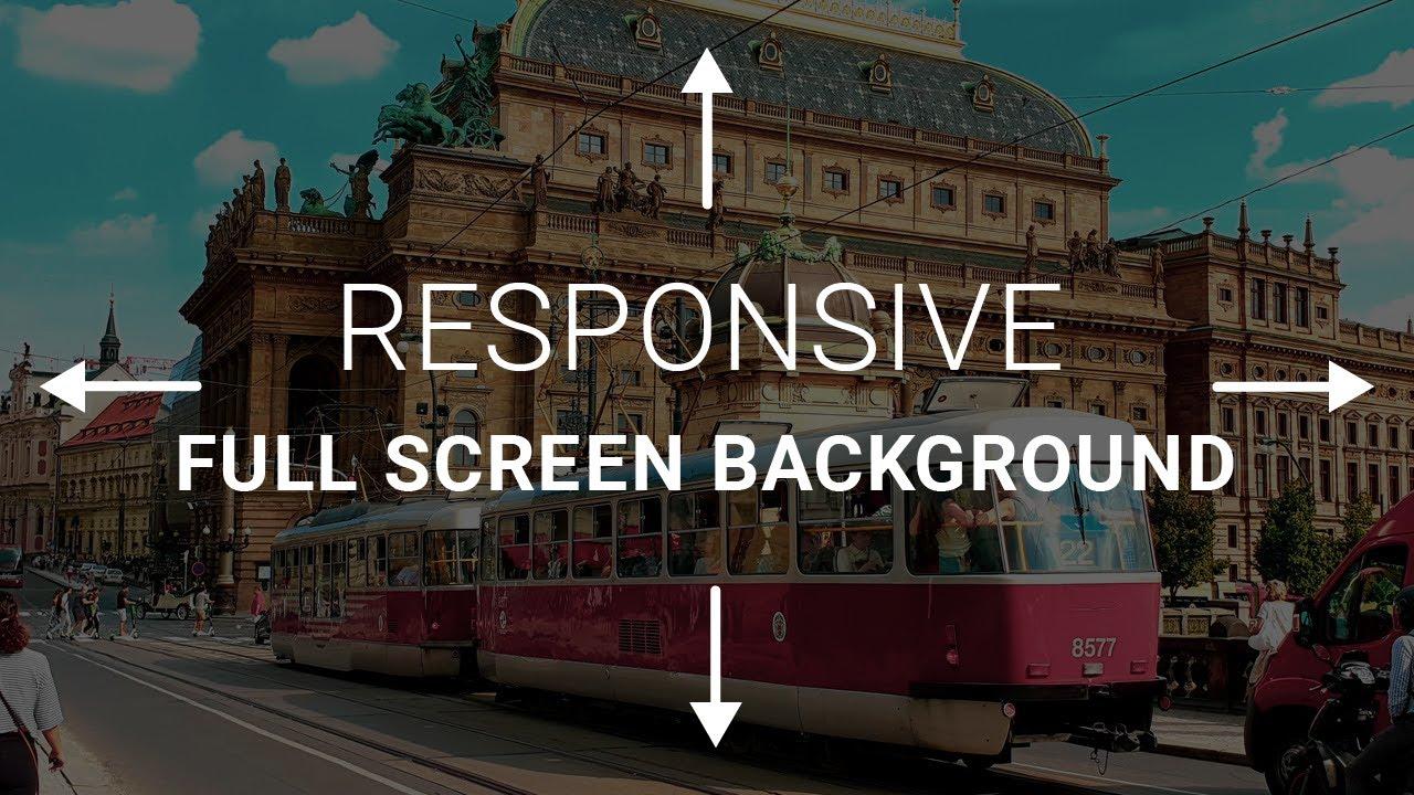 Responsive Full Screen Background | CSS Tutorial