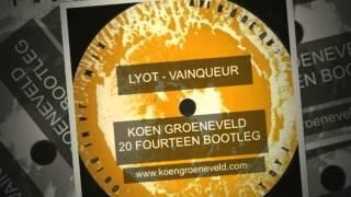 Lyot - Vainqueur - Koen Groeneveld 20 Fourteen Bootleg