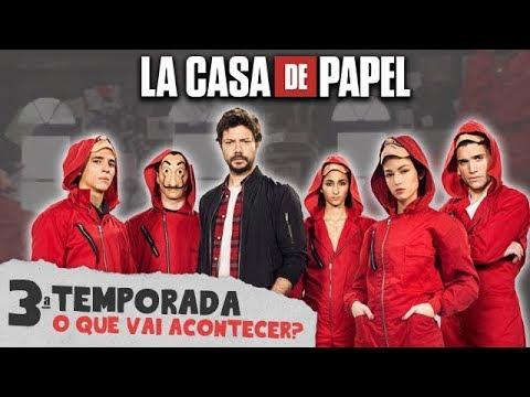 3ª Temporada de LA CASA DE PAPEL - O que vai ACONTECER?