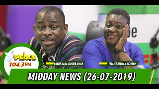 MIDDAY NEWS ON PEACE 104.3 FM (26/07/2019)