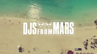 Djs From Mars - Summer 2018 Recap