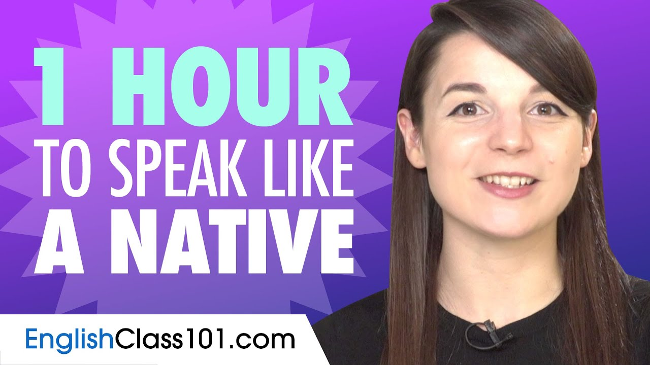 Download Do You Have 1 Hour? You Can Speak Like a Native English Speaker