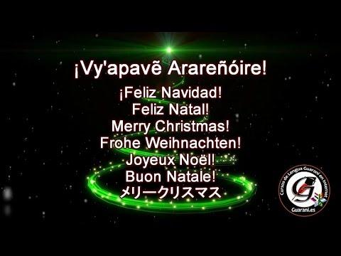 Placido Domingo Feliz Navidad.Cancion Noche De Paz En Guarani Feliz Navidad Py Aguapy Ha Mborayhu En Guarani