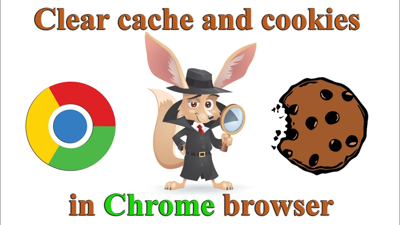 How To Clear Cache And Cookies In Chrome Browser