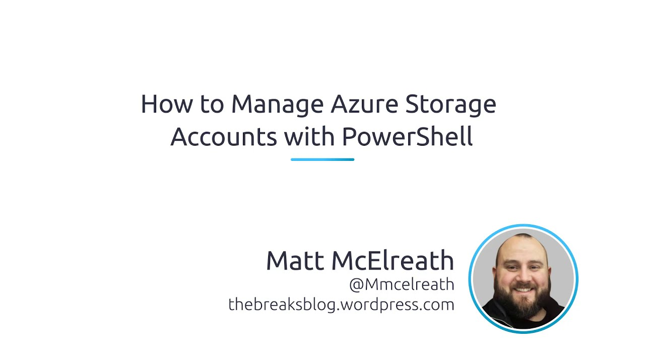 How To Manage Azure Storage Accounts With PowerShell