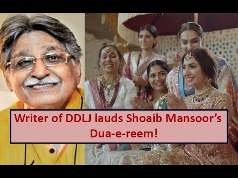 EXCLUSIVE: Bollywood Legend Javed Siddiqui, Writer Of DDLJ Lauds Shoaib Mansoor's Dua-e-reem | EPK