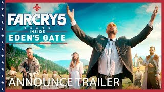 Far Cry 5: Inside Eden's Gate - Short Film Announcement | Trailer | Ubisoft [NA]