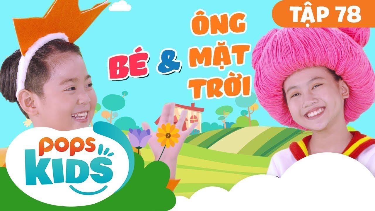Mầm Chồi Lá Tập 78 - Bé Và Ông Mặt Trời | Nhạc Thiếu Nhi Cho Bé | Vietnamese Songs For Kids