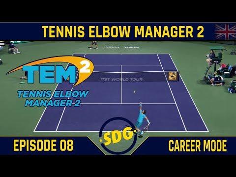 Tennis Elbow Manager 2 - Career Mode - Ep 08 [Eng] ScottDogGaming - Tennis Elbow Manager 2 Gameplay