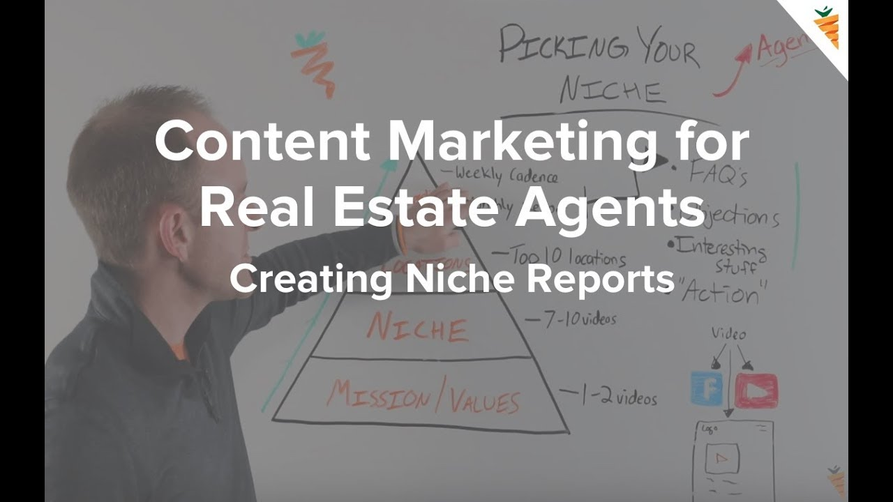 Content Marketing for Real Estate Agents | Creating a Niche Report to Build Credibility