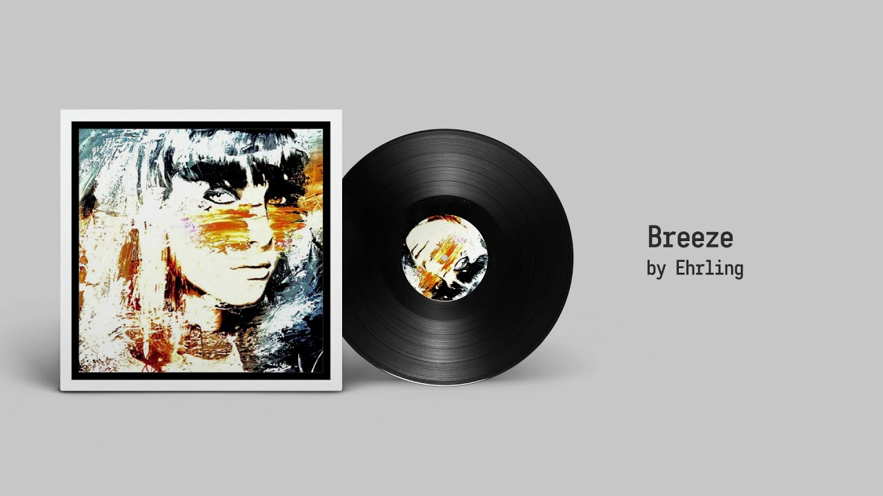 Ehrling - Breeze [FREE DOWNLOAD]