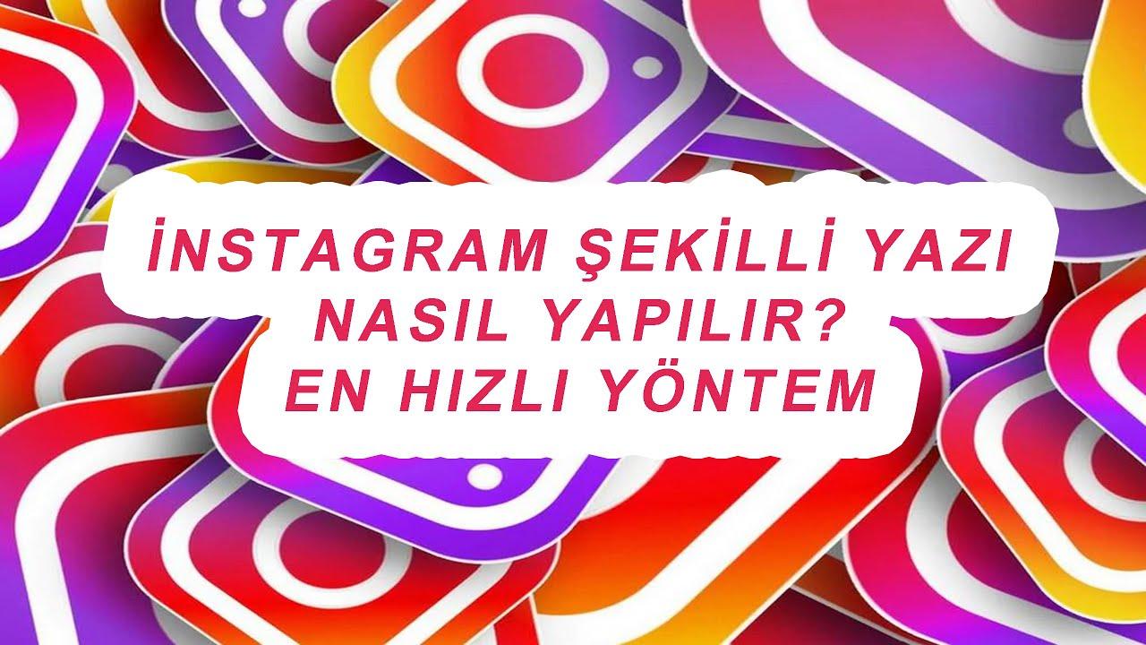instagramda sekilli isim nasil yazilir instagram sekilli biyografi yapimi 2020