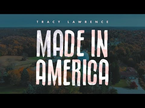 tracy-lawrence---made-in-america---official-lyric-video