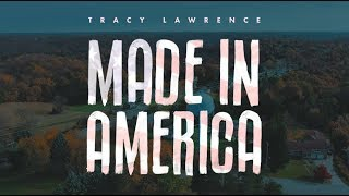 Tracy Lawrence - Made In America - Official Lyric Video