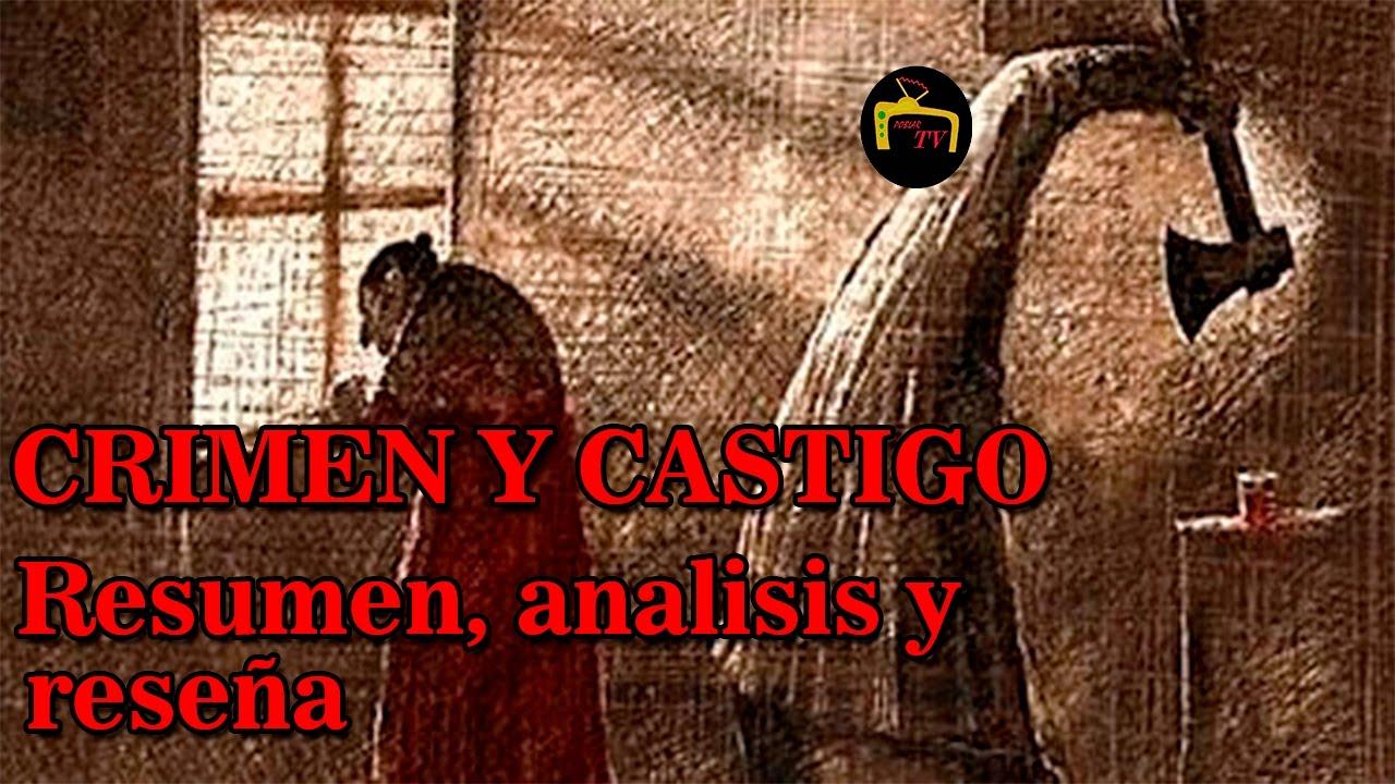 Crimen Y Castigo Fiodor Dostoievski Resumen Analisis Y Reseña Youtube
