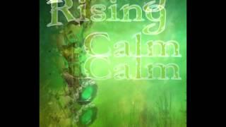 Rising Calm Trailer