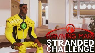 STRANDED - Surviving Mars Challenge Introduction - No Rockets - Church Of The New Ark