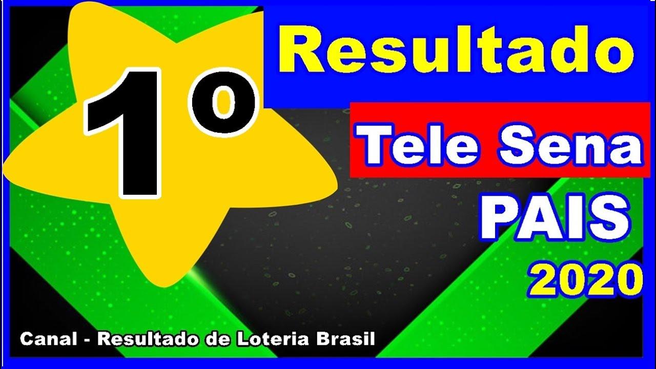 Resultado parcial da Tele Sena de PAIS/2020 - 1º sorteio da tele sena dos pais de Domingo 12/07/20