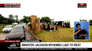 Jackson Mthembu Funeral I Minister finally in his resting place