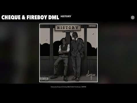 Cheque & Fireboy DML - History (Audio)