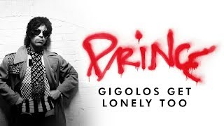 Prince - Gigolos Get Lonely Too (Official Audio)