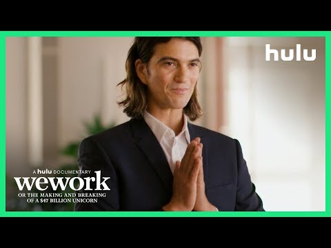 WeWork: Or the Making and Breaking of a $47 Billion Unicorn • Official Trailer - A Hulu Original