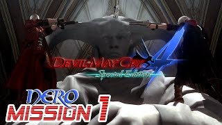 Devil May Cry 4 Special Edition Walkthrough - NERO Mission 1【60FPS】PS4