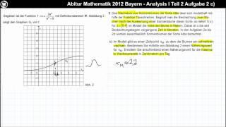 Abitur Mathematik 2012 Bayern - Analysis Aufgabengruppe I - Teil 2 Aufgabe 2 c)