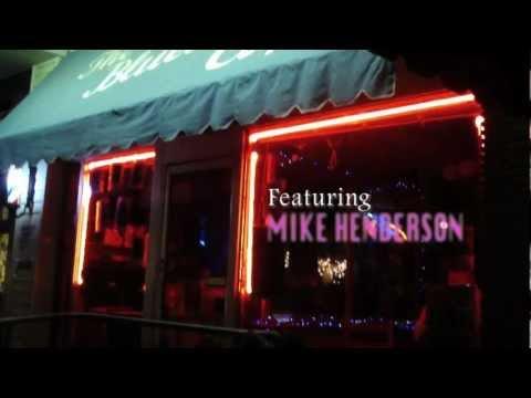 Mike Henderson and the Bluebird Café
