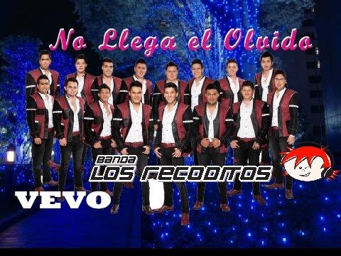 Banda Los Recoditos - No Llega El Olvido [ Oficial ] ᴴᴰ Letra