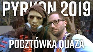 Pyrkon 2019 - pocztówka quaza (+Poets of the Fall)