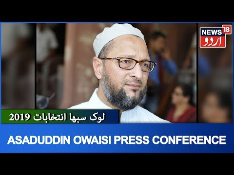 Election Results 2019 LIVE | AIMIM Chief Asaduddin Owaisi Address Media Over His Victory