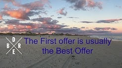 The First Offer is usually the best one! - Hamptons Real Estate