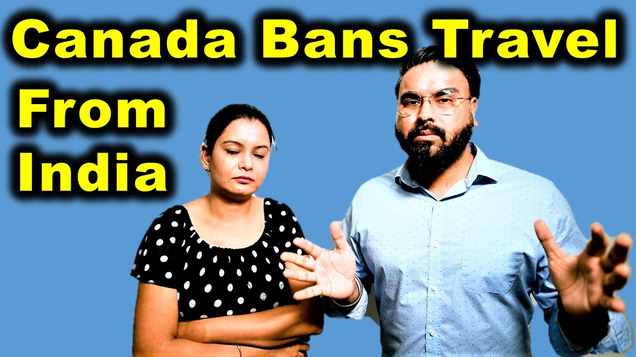 Canada Bans Travel From India & Pakistan 😟 | Canada Immigration News | Canada Couple
