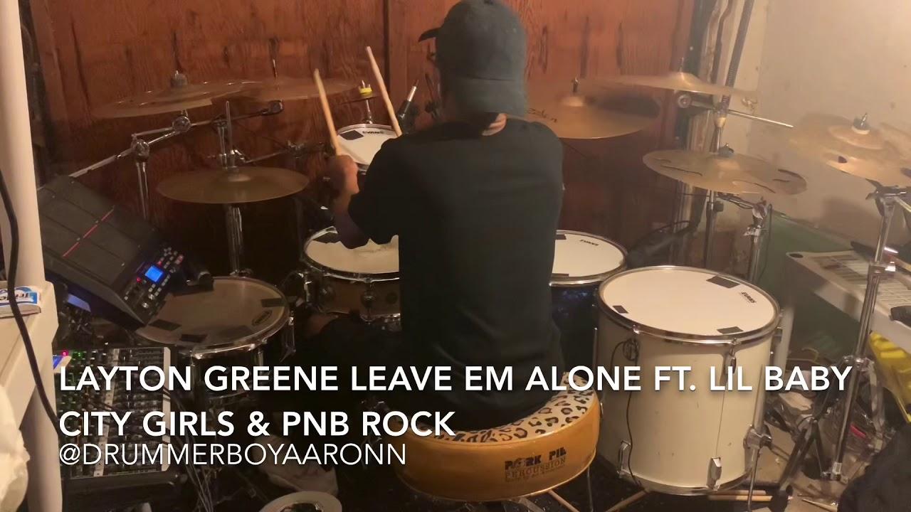 Layton Greene - Leave Em' Alone ft. Lil Baby, City Girls ...