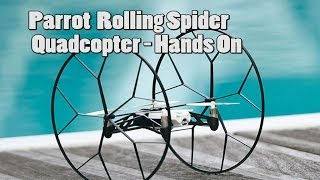 Parrot Rolling Spider Quadcopter - hands on with new super easy quad [Hands On]