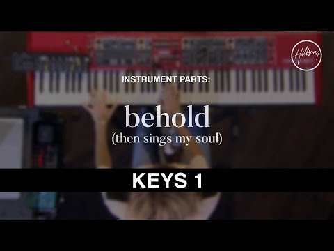 Keys 1 Instrumental - Behold (Then Sings My Soul)