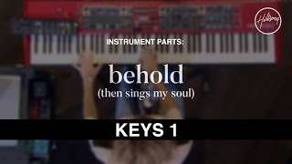 Keys One Instrumental - Behold (Then Sings My Soul)