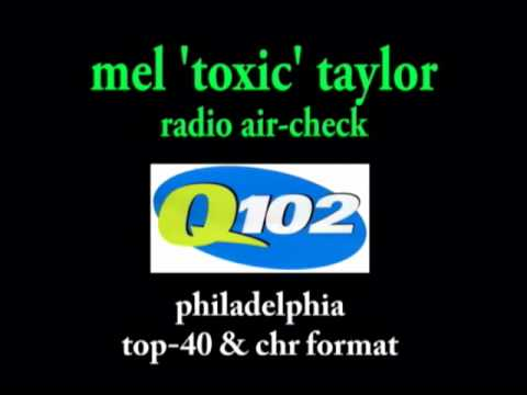 mel toxic aircheck top 40 philly