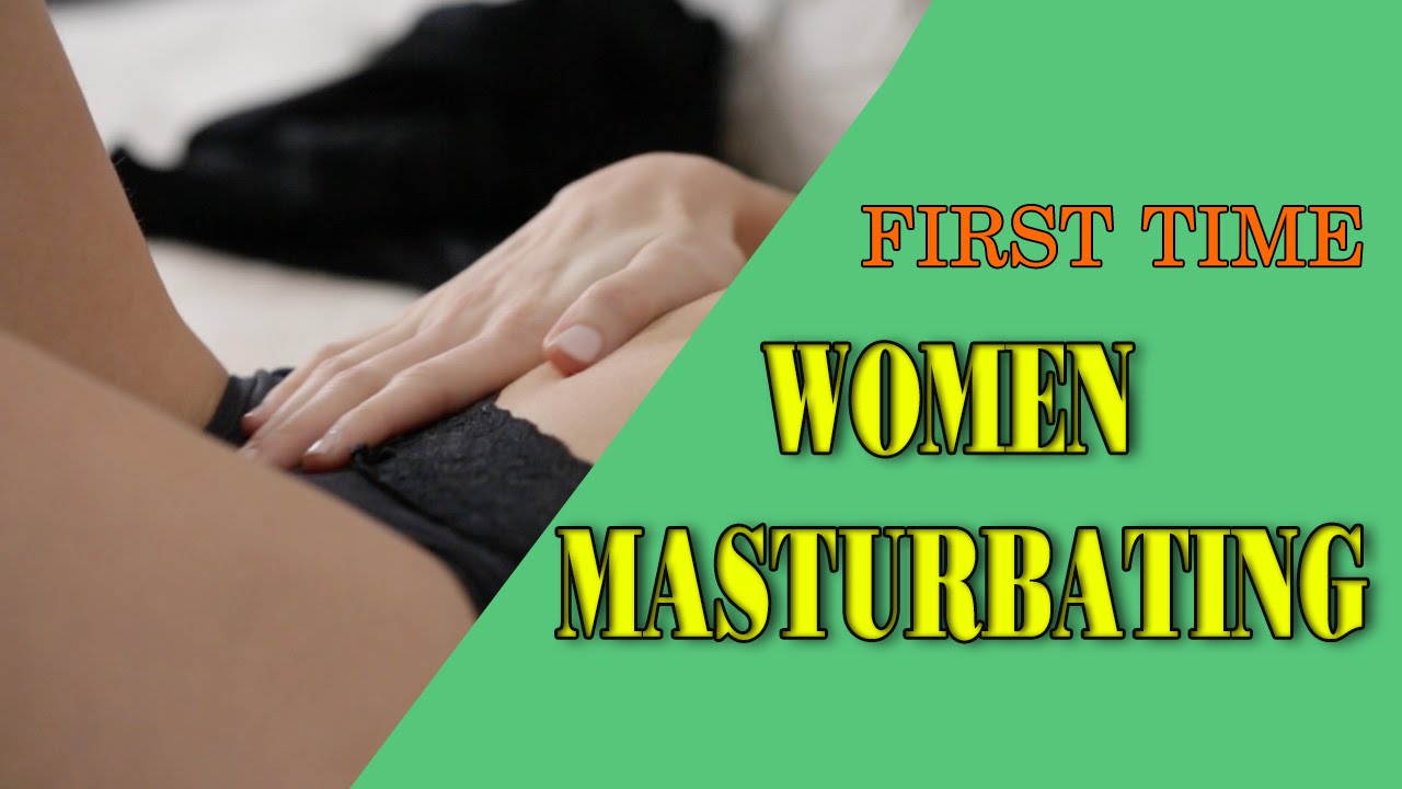 How a women masturbates video