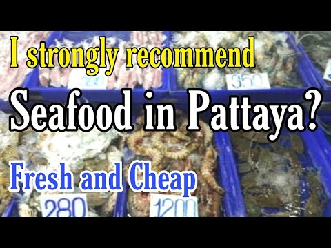 Pattaya Fresh Seafood Market | Naklua Lan Pho Fish Market | How To Go? What To Buy? How Much?