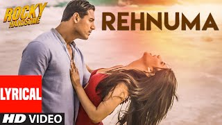 REHNUMA Lyrical Video Song | ROCKY HANDSOME | John Abraham, Shruti Haasan | T-Series(Presenting REHNUMA LYRICAL VIDEO SONG from upcoming movie ROCKY HANDSOME, sung by Shreya Ghoshal, Inder Bawra and music composed by ..., 2016-02-29T06:05:48.000Z)