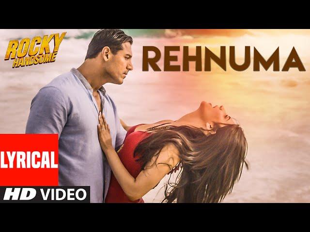 REHNUMA Lyrical Video Song | ROCKY HANDSOME | John Abraham, Shruti Haasan | T-Series