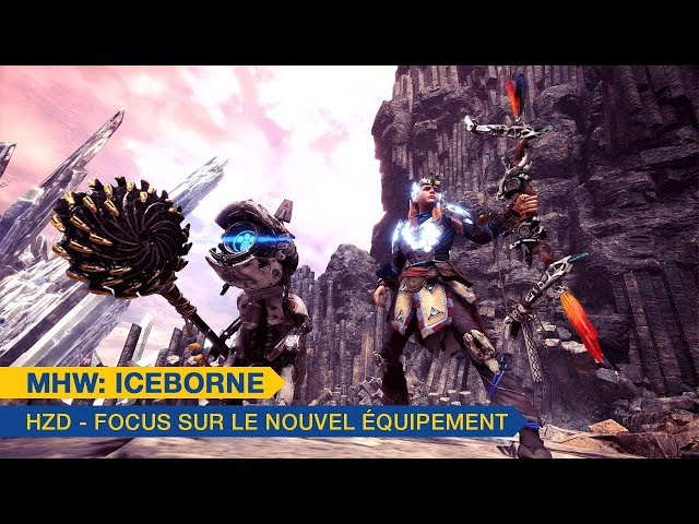 MHW: Iceborne x Horizon Zero Dawn: The Frozen Wilds - Focus sur le nouvel équipement