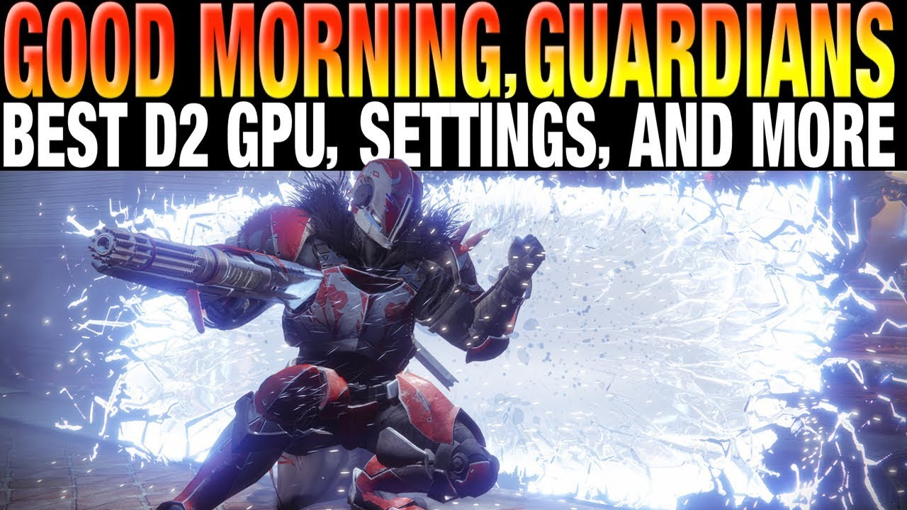 Destiny 2 GPU Benchmarks - Best Graphics Settings - Solo Queue Trick - Luke  Smith Answers Twitter