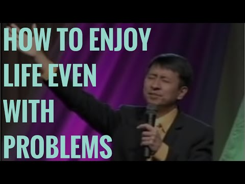 How to Enjoy Life Even with Problems by Bo Sanchez