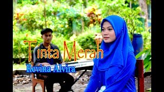 TINTA MERAH (Rita Sugiarto) - Revina Alvira # Dangdut Cover