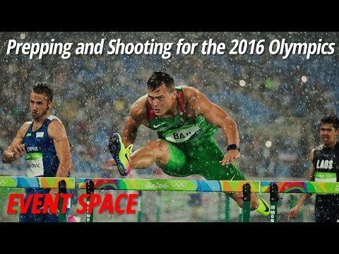 Prepping and Shooting for the 2016 Olympics